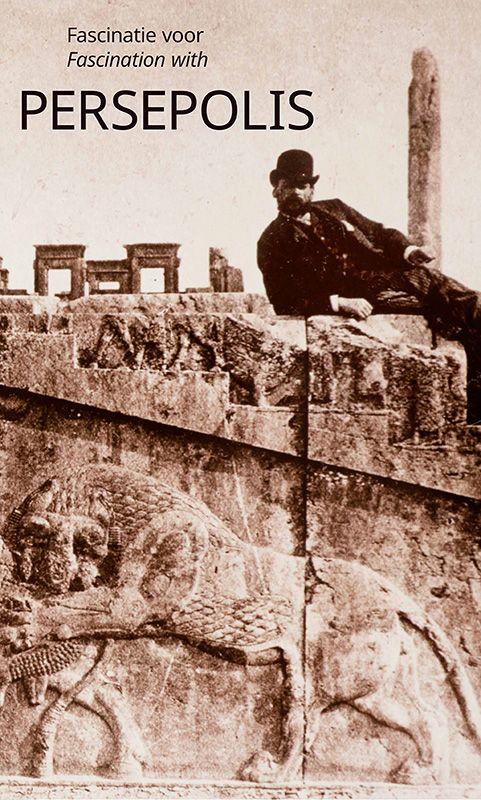 Fascinatie voor Persepolis