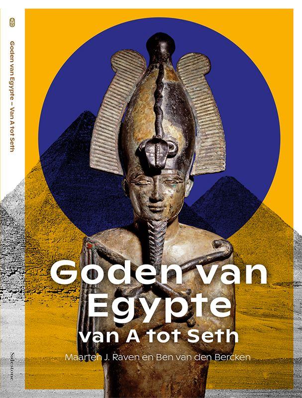 Tentoonstellingsboek Van A tot Seth Goden van Egypte